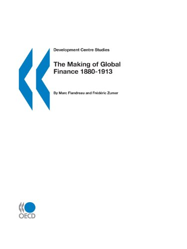 the-making-of-global-finance-1880-1913-development-centre-studies