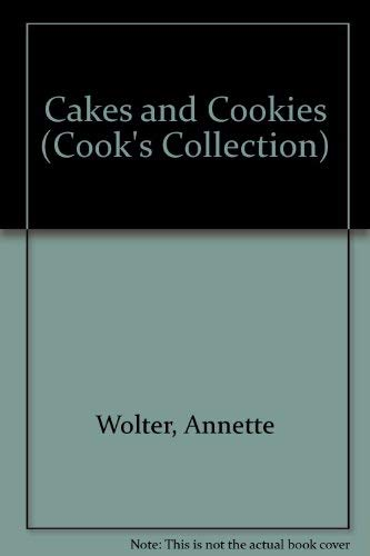 Cakes and Cookies (Cook's Collection)