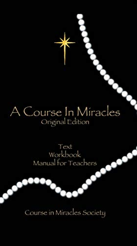 A Course In Miracles ((Original Edition)) (A Course In Miracles Dr Helen Schucman)