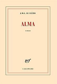 Alma, Le Clézio, Jean-Marie Gustave