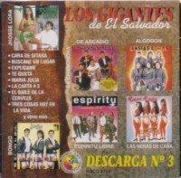 LOS Gigantes de El Salvador : DESCARGA #3