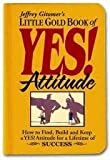 Little Gold Book of YES! Attitude 1st (first) edition