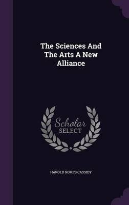 The Sciences and the Arts a New Alliance(Hardback) - 2016 Edition pdf epub