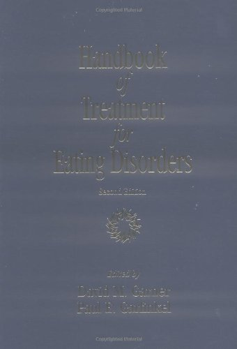 Handbook of Treatment for Eating Disorders: 2nd Edition by Brand: The Guilford Press