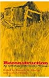 Reconstruction : An Anthology of Revisionist Writings, Kenneth Milton Stampp, 0807101389