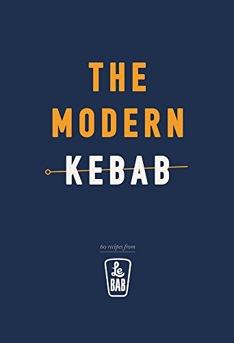 The Modern Kebab by Le Bab