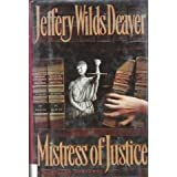 Mistress of Justice, Jeffery Deaver, 0385423772