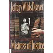Mistress Of Justice Jeffery Deaver 9780385423779 Amazon border=