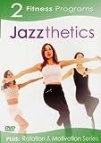 2 Fitness Programs: Jazzthetics plus Rotation & Motivation Series