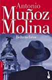 Front cover for the book Beltenebros by Antonio Muñoz Molina