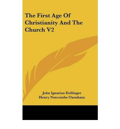 Download The First Age Of Christianity And The Church V2 (Hardback) - Common pdf