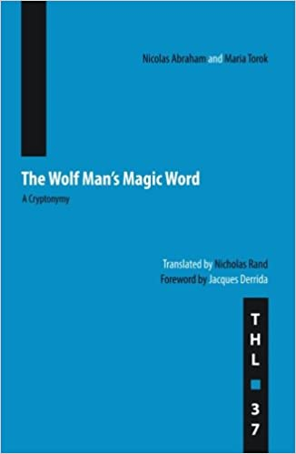 The Wolf Man's Magic Word: A Cryptonymy (Theory and History of Literature)