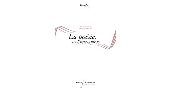 Amazoncom La Poésie Entre Vers Et Prose Perspectives