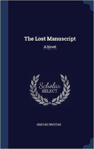 The Lost Manuscript: A Novel