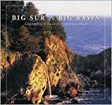 img - for Big Sur to Big Basin Publisher: Chronicle Books book / textbook / text book