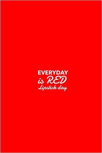 Amazon.in: Buy Everyday is Red Lipstick Day: Makeup Quote ...