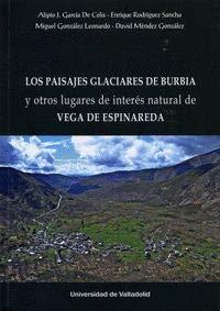 Los paisajes glaciares de Burbia y otros lugares de inters natural de Vega de Espinareda