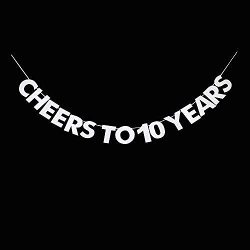 10 Year Wedding Anniversary Party Ideas (Cheers to 10 Years Banner, 10th Birthday, Wedding Anniversary, Retirement Party Bunting Sign Decorations Photo Props, Party Favors, Supplies, Gifts, Themes and)