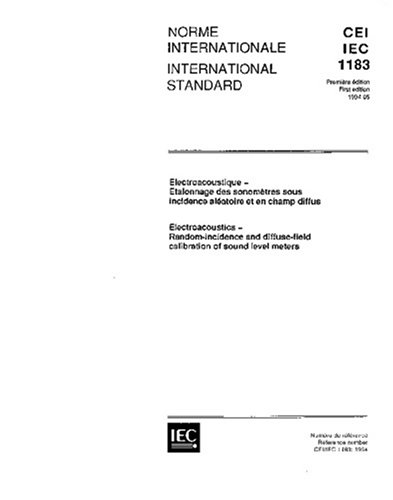 IEC 61183 Ed. 1.0 b:1994, Electroacoustics - Random-incidence and diffuse-field calibration of sound level meters - Incidence Meter