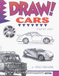 Draw! Cars : Step By Step