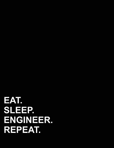 Eat Sleep Engineer Repeat: Graph Paper Notebook: 1/4 Inch Squares, Blank Graphing Paper without Borders (Graph Paper Notebook: 1/4 Inch Squares Without Border)