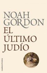 El ultimo judio (Roca Editorial Historica) by Noah Gordon (2011-07-01)