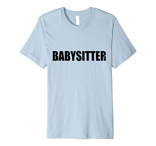 Babysitter T Shirt Halloween Costume Funny Cute -