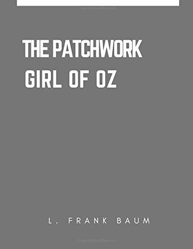 Patchwork Girl Oz Frank Baum