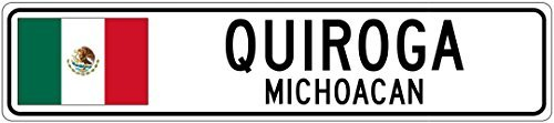 Custom Street SignQUIROGA, MICHOACAN - Mexico Flag City Sign - 3x18 Inches Aluminum Metal Sign