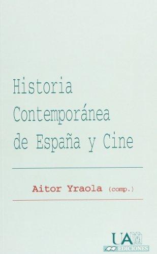 Tiobeisusi  Historia Contempor U00e1nea De Espa U00f1a Y Cine