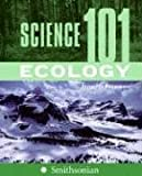 Science 101 - Ecology, Jennifer Freeman, 0060891335