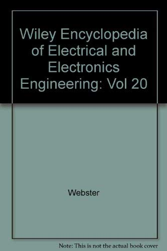 Wiley Encyclopedia of Electrical and Electronics Engineering, Volume 20 (Vol 20)]()