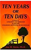 Ten Years or Ten Days, Jay W. Stein, 0788009842
