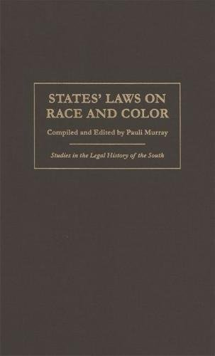 Book cover from States Laws on Race and Color (Studies in the Legal History of the South Ser.) by Douglas Yacka