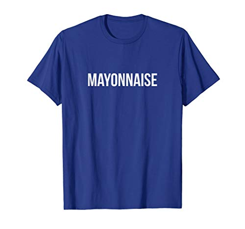 Mayonnaise Halloween Costume Shirt, Teacher Costume T Shirt -