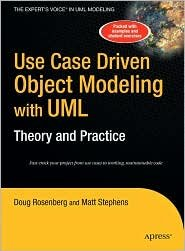 Use Case Driven Object Modeling with UML Publisher: Apress (Use Case Driven Object Modeling With Uml)
