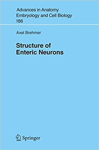 Structure of Enteric Neurons (Advances in Anatomy, Embryology and ...