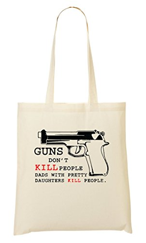 CP Guns Don'T Kill Dads Pretty Daughters Kill Cool Funny Bolso De Mano Bolsa De La Compra