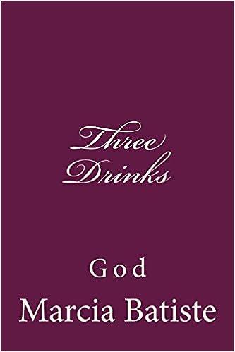 Book Three Drinks: God