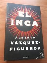 EL INCA. par Alberto Vazquez-Figueroa