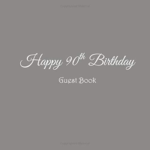 Happy 90th Birthday Guest Book 90 Year Old Party Gifts Accessories Decor Ideas Supplies Decorations For Women Men