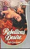 Rebellious Desire, Julie Garwood, 0671617109