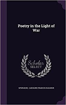 Poetry in the Light of War