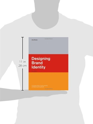 Image of Designing Brand Identity: A Complete Guide to Creating, Building, and Maintaining Strong Brands