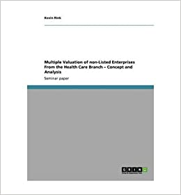 Book Multiple Valuation of Non-Listed Enterprises From the Health Care Branch AaC-- Concept and Analysis- Common