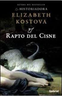 RAPTO DEL CISNE, EL (Spanish Edition)