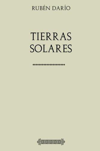 Ruben Dario: Tierras Solares (Spanish Edition) [Ruben Dario] (Tapa Blanda)