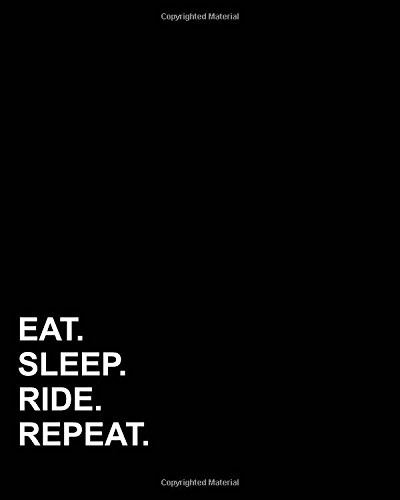 Read Online Eat Sleep Ride Repeat: Blank Sheet Music - 12 Staves, Music Manuscript Book /Music Sheet Notebook /Blank Music Staff Paper (Volume 60) ebook