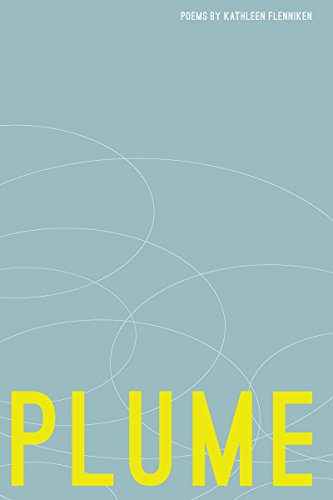 Plume: Poems (Pacific Northwest Poetry Series)