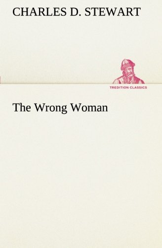 Download The Wrong Woman (TREDITION CLASSICS) ebook